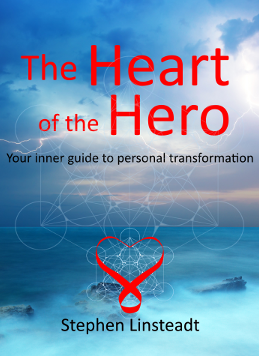 The Heart of the Hero by Stephen Linsteadt